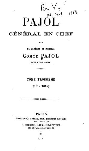 Pajol by Pajol, Charles Pierre Victor comte