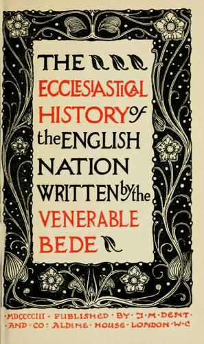 The ecclesiastical history of the English nation by Bede the Venerable, Saint