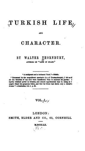 Turkish life and character by Thornbury, Walter