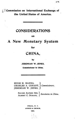Considerations on a new monetary system for China by U.S. Commission on International Exchange.