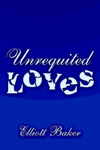 Unrequited Loves