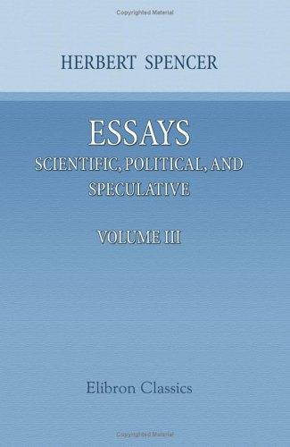 Essays: Scientific, Political, and Speculative