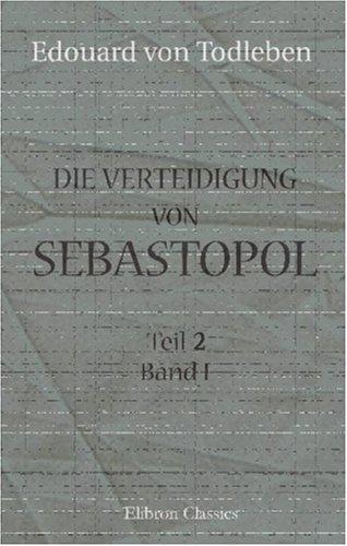 Die Vertheidigung von Sebastopol