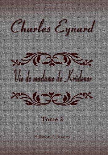 Vie de madame de Krüdener