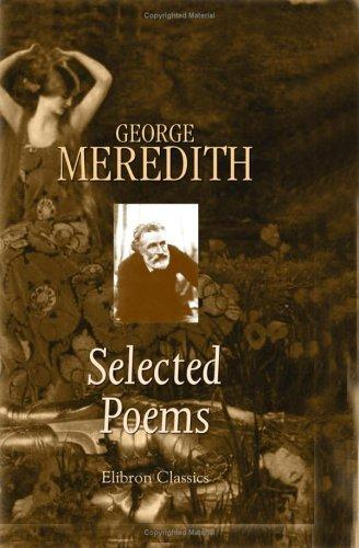 Selected Poems of George Meredith by George Meredith