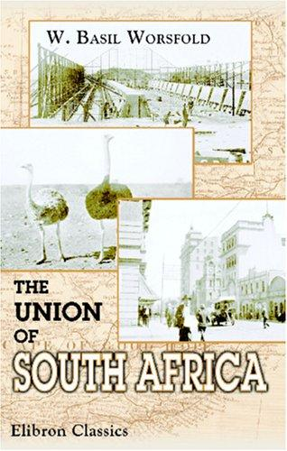 The union of South Africa by William Basil Worsfold