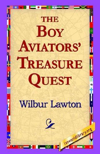 The Boy Aviators' Treasure Quest