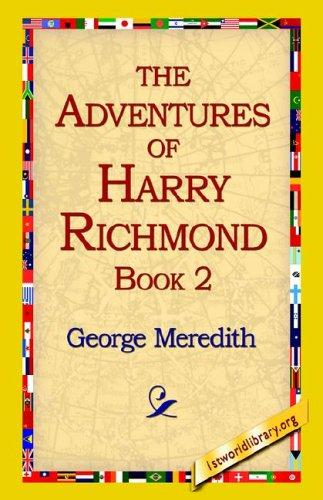 The Adventures of Harry Richmond, Book 2 by George Meredith