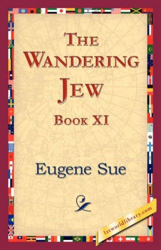 The Wandering Jew, Book XI by Eugène Sue