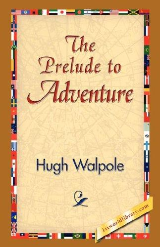 The Prelude to Adventure