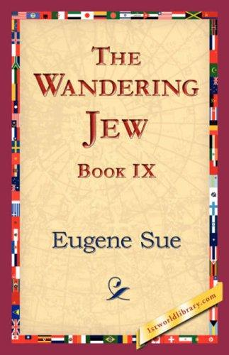 The Wandering Jew, Book IX by Eugène Sue