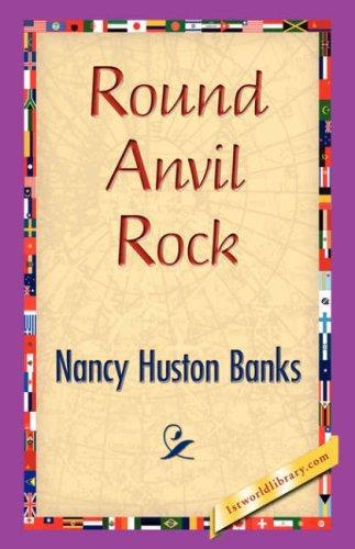 Round Anvil Rock