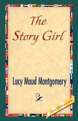 The Story Girl by Lucy Maud Montgomery