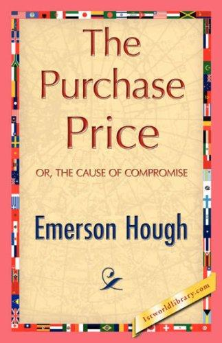The Purchase Price by Emerson Hough