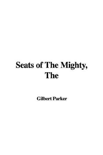 The Seats of the Mighty