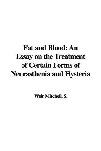 Fat and Blood by S., Weir Mitchell
