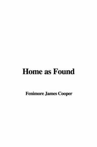 Home as found by James Fenimore Cooper