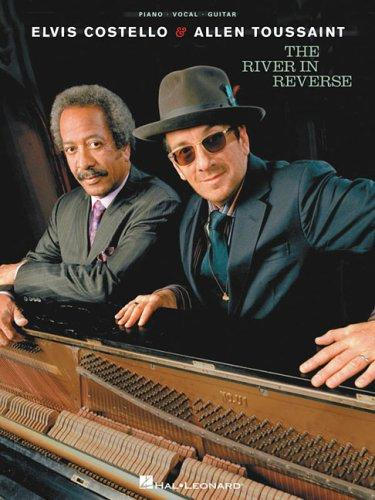 Elvis Costello and Allen Toussaint - The River in Reverse by Elvis Costello