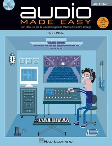 Audio Made Easy by Ira White