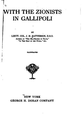 With the Zionists in Gallipoli by J. H. Patterson