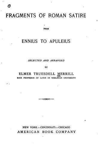 Fragments of Roman satire from Ennius to Apuleius