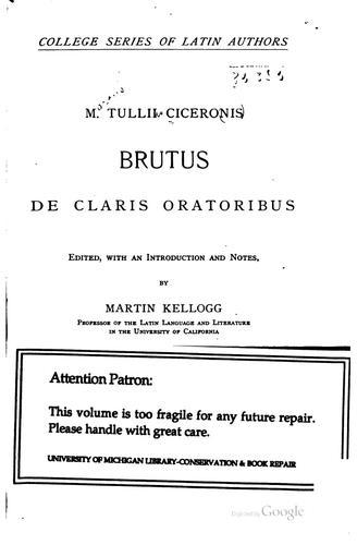 M. Tullii Ciceronis Brutus de claris oratoribus