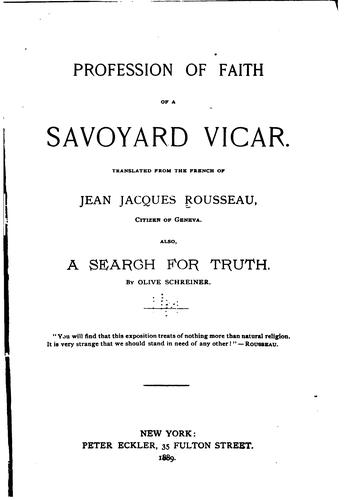 Profession of faith of a Savoyard vicar by Jean-Jacques Rousseau