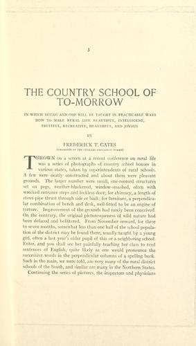 The country school of to-morrow by Frederick Taylor Gates