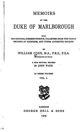 Memoirs of the Duke of Marlborough–Volume 1 of 3