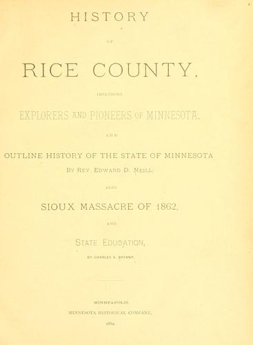 History of Rice County by Edward D. Neill