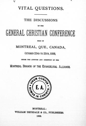 Vital questions by Christian Conference (1888 Montreal, Quebec)