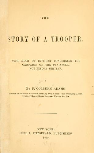 The story of a trooper.