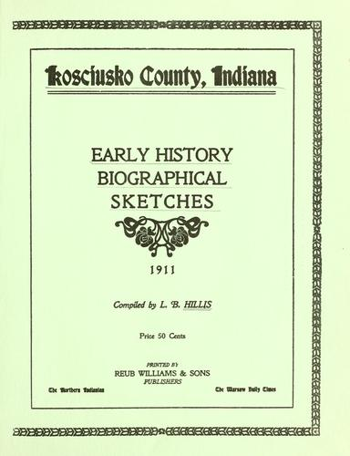 Kosciusko County, Indiana by L. B. Hillis