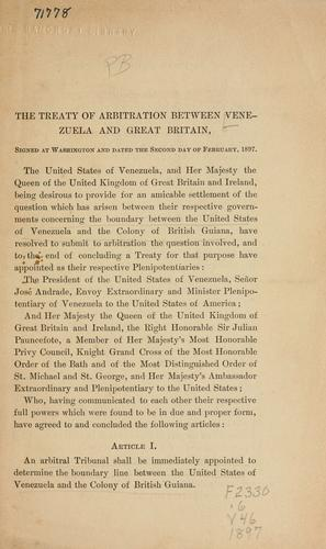 The treaty of arbitration between Venezuela and Great Britain, signed at Washington and dated the second day of February, 1897 by Venezuela.