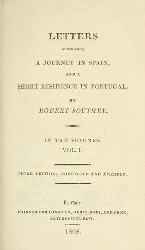 Letters written during a journey in Spain and a short residence in Portugal
