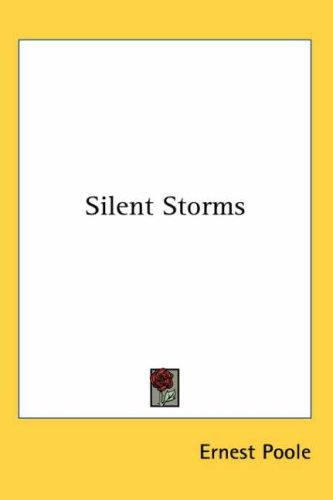 Silent Storms