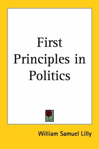 First Principles in Politics