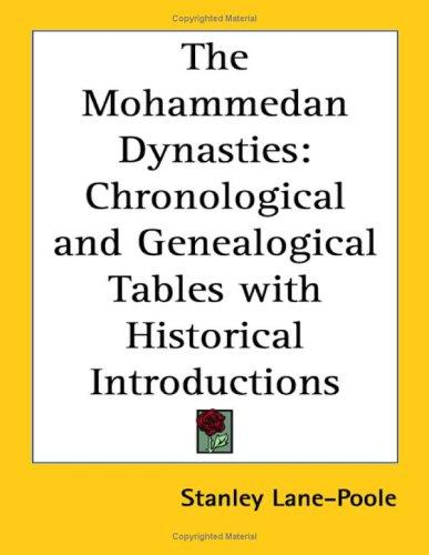 The Mohammedan dynasties by Stanley Lane-Poole