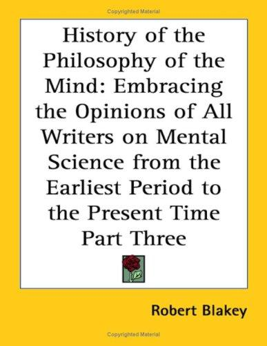 History of the Philosophy of the Mind