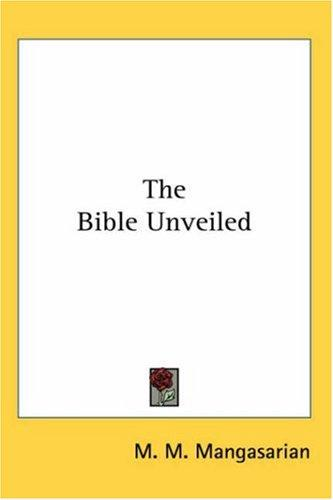 The Bible Unveiled