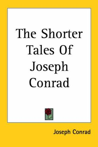 The Shorter Tales of Joseph Conrad