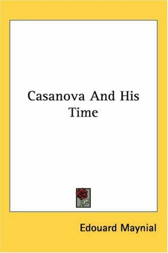 Casanova And His Time
