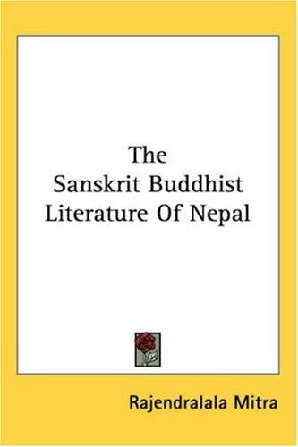 The Sanskrit Buddhist Literature of Nepal