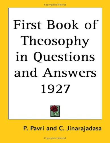 The First Book of Theosophy in Questions and Answers 1927 by P. Pavri