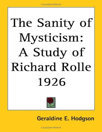 The Sanity of Mysticism by Geraldine E. Hodgson