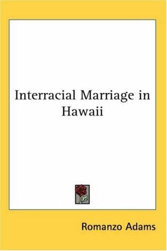 Interracial Marriage in Hawaii