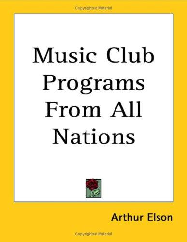 Music Club Programs from All Nations