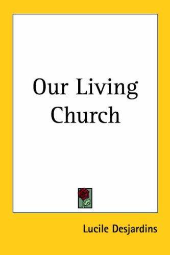 Our Living Church