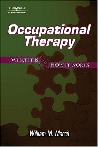 Occupational Therapy by William M. Marcil