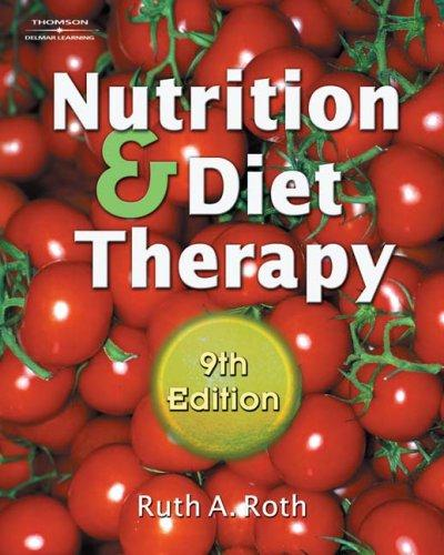 Nutrition & Diet Therapy by Ruth A. Roth